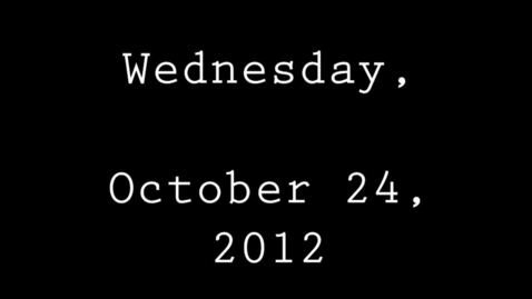 Thumbnail for entry Wednesday, October 24, 2012