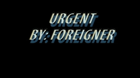 Thumbnail for entry Urgent by the Foreigners