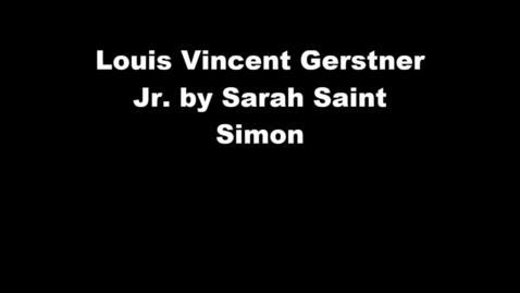 Thumbnail for entry Louis Vincent Gerstner Jr - Engineer