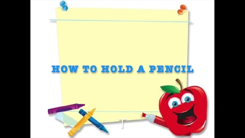 Thumbnail for entry How to Hold a Pencil