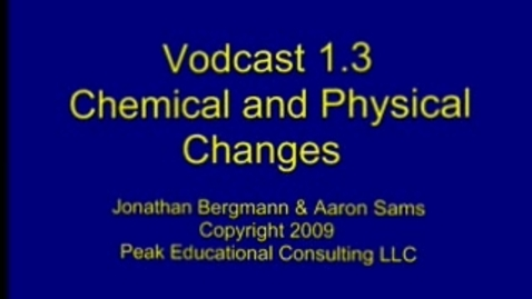 Thumbnail for entry Chem 1.3 Phys & Chem Changes