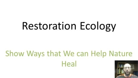 Thumbnail for entry Restoration Ecology