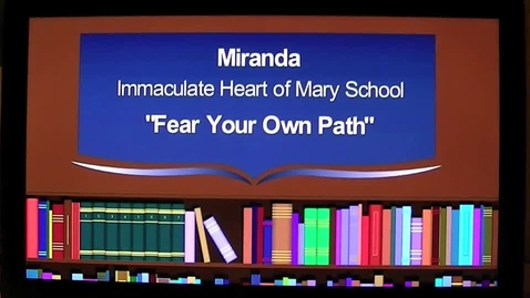 Thumbnail for entry Fear Your Own Path The 2013 7GP 7th Grade Poetry Contest Winner