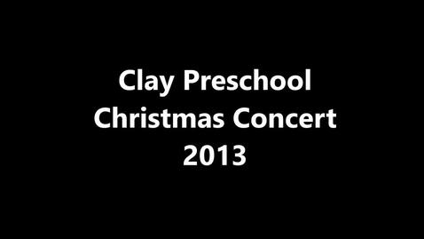 Thumbnail for entry Clay Preschool Christmas Concert 2013