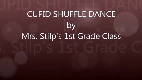 Thumbnail for entry Mrs. Stilp's 1st grade: Cupid Shuffle dance