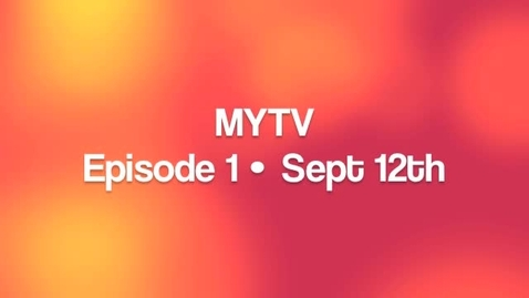 Thumbnail for entry MYTV Season 3-Ep 1