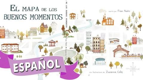 Thumbnail for entry El Mapa de los Buenos Momentos