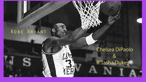 Thumbnail for entry Kobe Bryant - Beginning Broadcasting (Chelsea and R'Tasha)