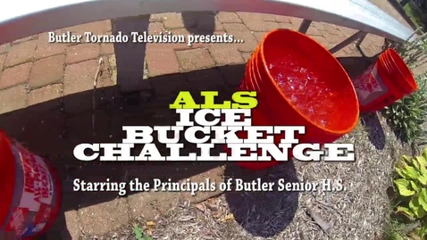 Thumbnail for entry ALS Ice Bucket Challenge - Butler Senior HS Principals
