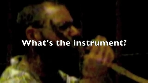 Thumbnail for entry Mystery Instrument