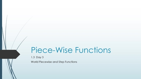 Thumbnail for entry VIDEO 1.3 Day 3 World Piecewise and Step Functions