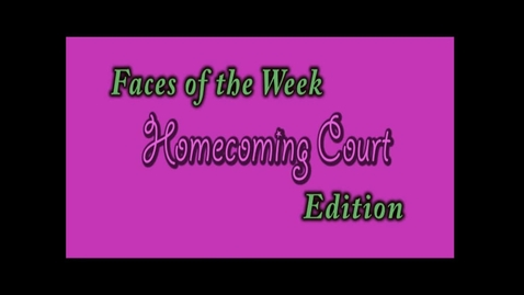 Thumbnail for entry 2012 Senior Homecoming Court Faces of the Week