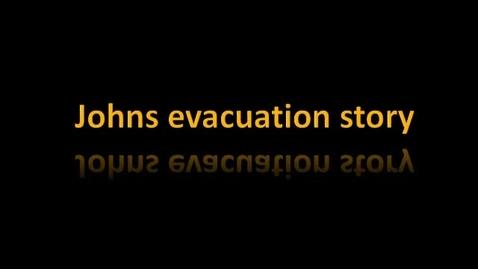 Thumbnail for entry John's Evacuation