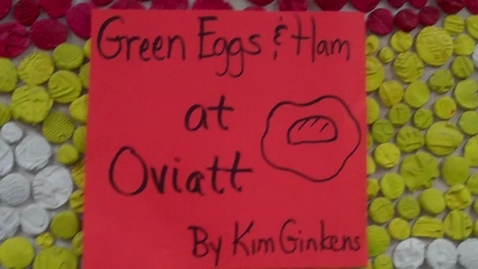 Thumbnail for entry Oviatt Green Eggs and Ham