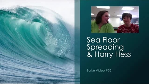 Thumbnail for entry Burke Video 35 Sea Floor Spreading