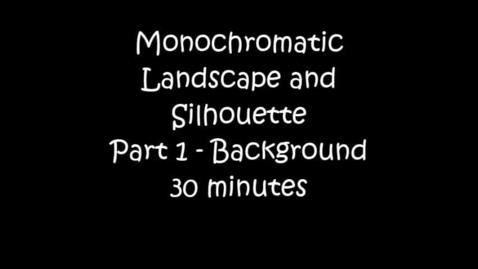 Thumbnail for entry MONOCHROMATIC / SILHOUETTE - Part 1 (30 minutes)- ART - Teacher: Jenny Lindsey