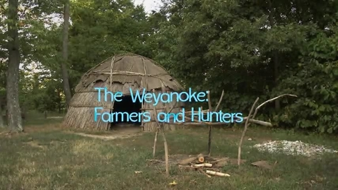 Thumbnail for entry Virginia's First People, Segment 2 — The Weyanoke: Farmers and Hunters