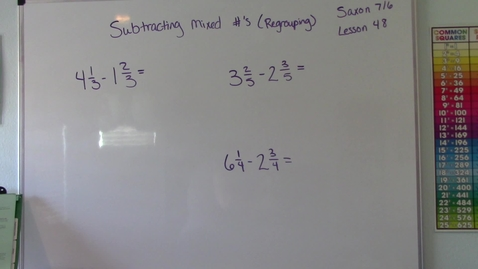 Thumbnail for entry Saxon 7/6 - Lesson 48 - Subtracting Mixed Numbers with Regrouping