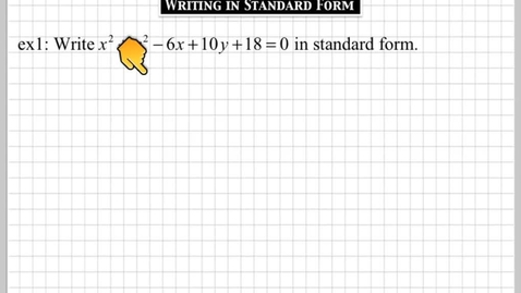Thumbnail for entry How do you write a conic section in standard form?