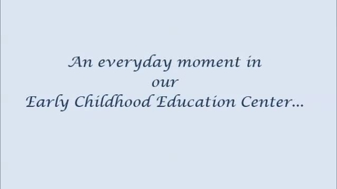 Thumbnail for entry An everyday moment in Ranney School's Early Childhood Center