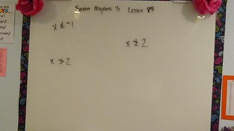 Thumbnail for entry Saxon Algebra 1/2 Lesson 89