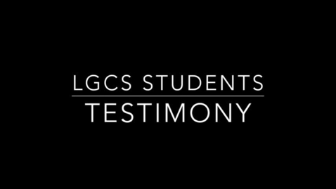 Thumbnail for entry LGCS Testimony's