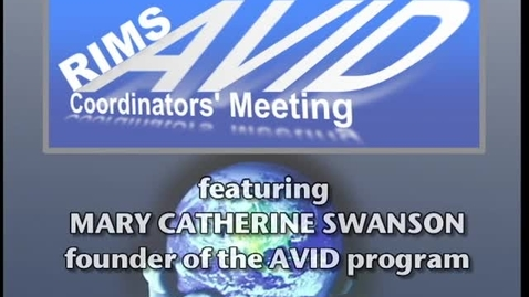 Thumbnail for entry Mary Catherine Swanson: Founder of the AVID Program