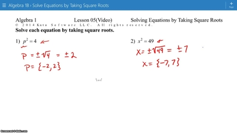 Thumbnail for entry Algebra1B Lesson 05 #9-14 Solve Equations by Taking Square Roots