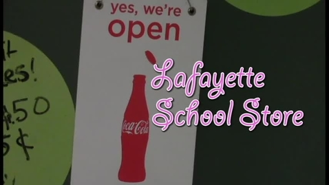 Thumbnail for entry Lafayette School Store