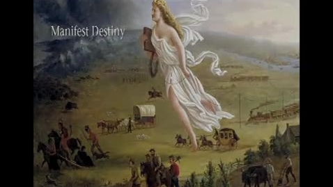 Thumbnail for entry 9-1 Manifest-Destiny