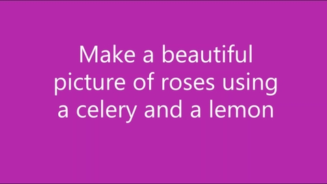 Thumbnail for entry Paint a roses picture using celery