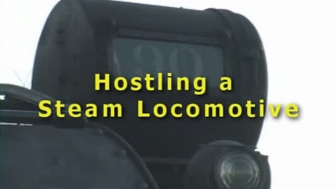 Thumbnail for entry Hostling a Steam Locomotive