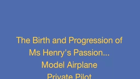 Thumbnail for entry Ms.Henry's Flights of Learning