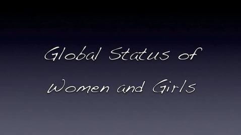 Thumbnail for entry Global Status of Women & Girls