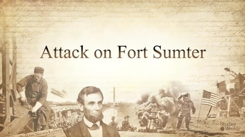 Thumbnail for entry Attack on Fort Sumter