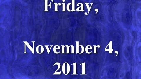 Thumbnail for entry Friday, November 4, 2011