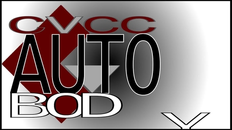Thumbnail for entry CVCC Auto Body and Repair and Refinishing