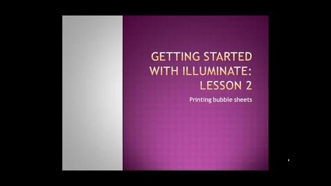 Thumbnail for entry Illuminate Tutorial Two