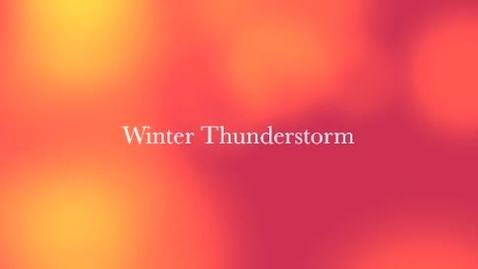 Thumbnail for entry Winter Thunderstorm