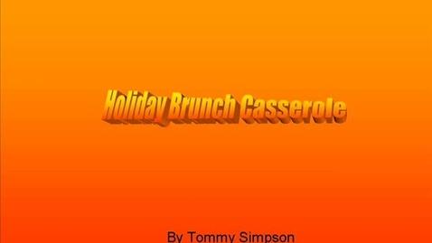 Thumbnail for entry Brunch Casserole