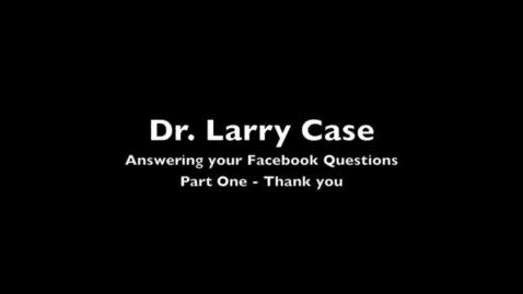 Thumbnail for entry Interview with Dr. Case
