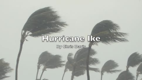 Thumbnail for entry Hurricane ike