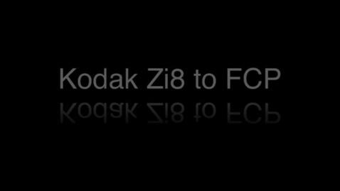 Thumbnail for entry Kodak zi8 and Final Cut Pro