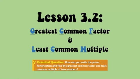 Thumbnail for entry Lesson 3.2