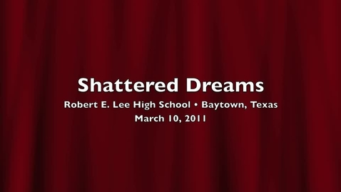 Thumbnail for entry Shattered Dreams -Part 1