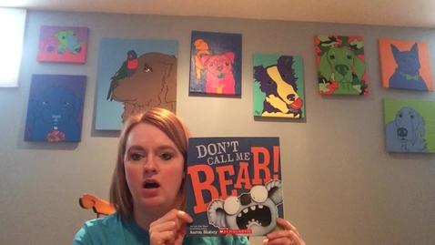 Thumbnail for entry Don't Call Me Bear Readalong