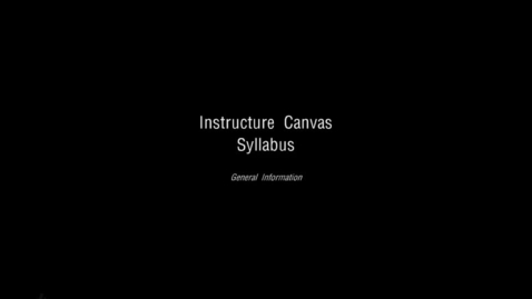 Thumbnail for entry Syllabus - Instructure Canvas Tutorials