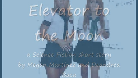 Thumbnail for entry Elevator to the Moon
