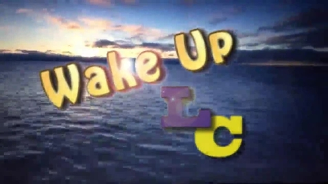 Thumbnail for entry Wake Up LCHS 11-11-16