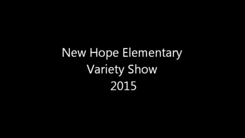 Thumbnail for entry NHE Variety Show 2015